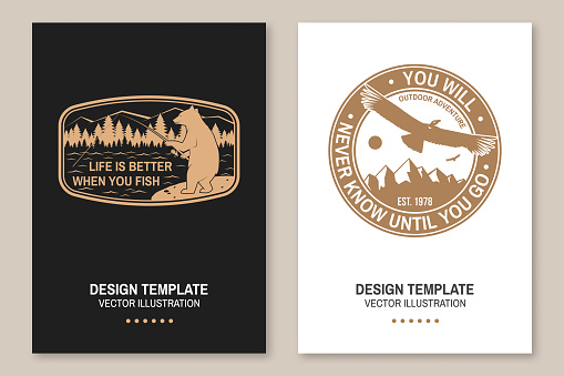 Life is better when you fish. You will never know until you go. Vector. Flyer, brochure, banner, poster design with flying condor, fishing bear, mountains, sky and forest silhouette.