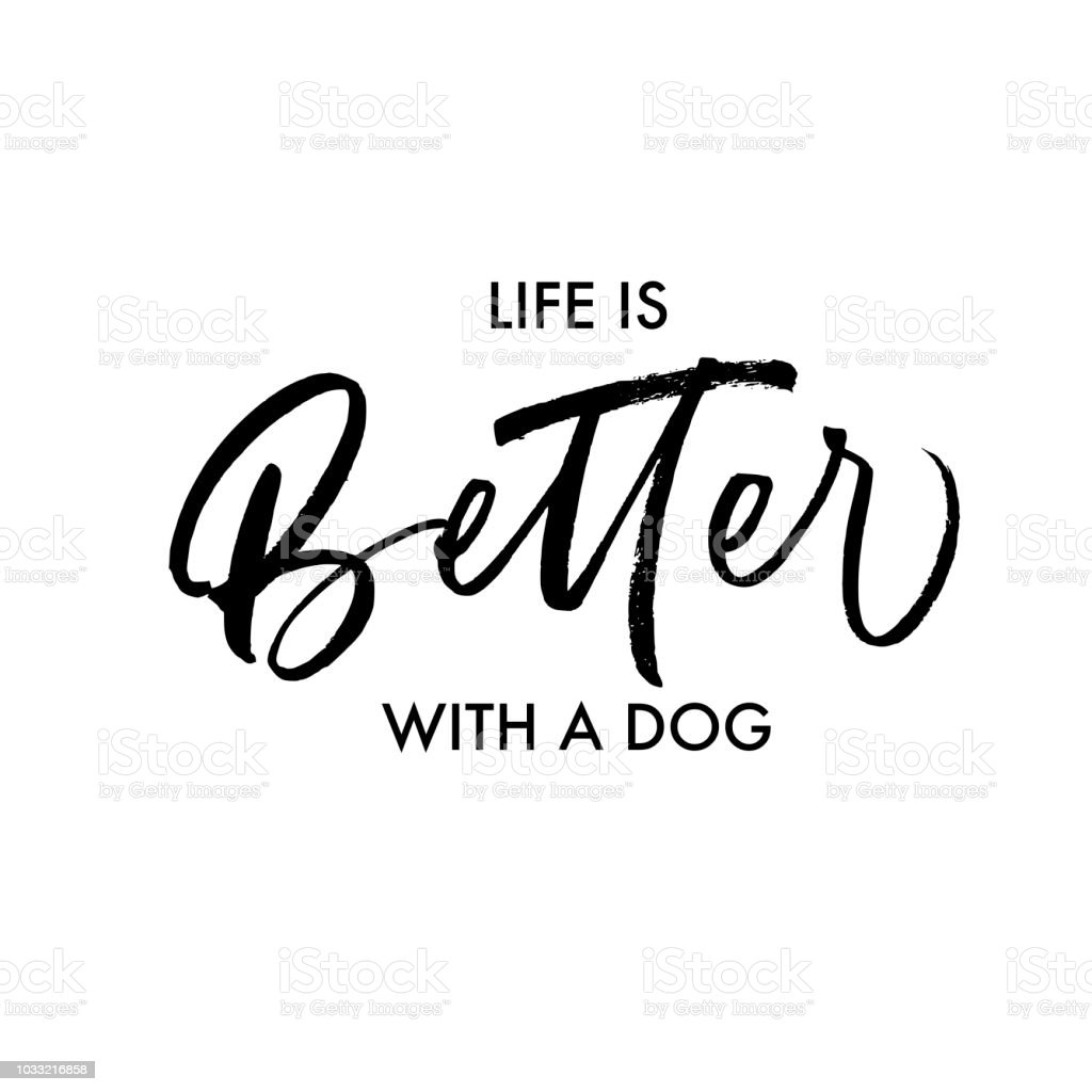 Life is better with a dog card. vector art illustration