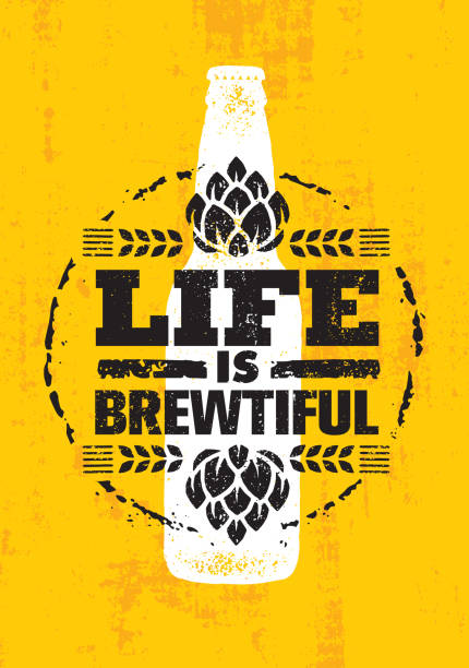 Life Is Brewtiful. Craft Beer Local Brewery Artisan Creative Vector Sign Concept. Rough Handmade Alcohol  Banner. Beverage Menu Page Design Element On Organic Texture Background beer stock illustrations