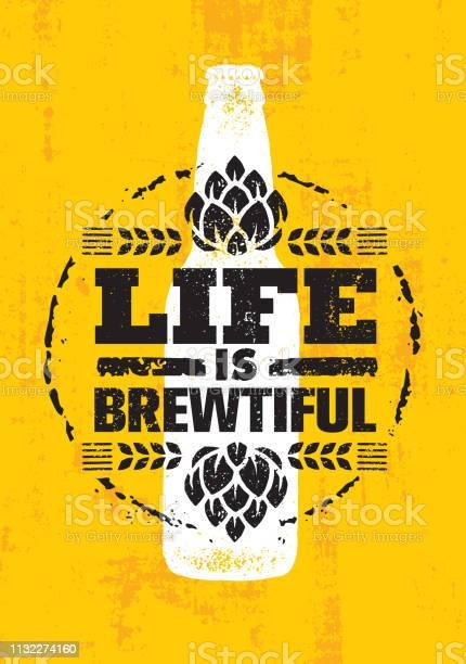 Life Is Brewtiful Craft Beer Local Brewery Artisan Creative Vector Sign Concept Rough Handmade Alcohol Banner — стоковая векторная графика и другие изображения на тему Brasserie