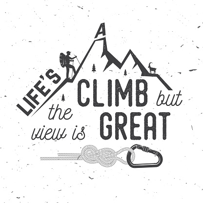 Life S A Climb But The View Is Great Stock Vector Art
