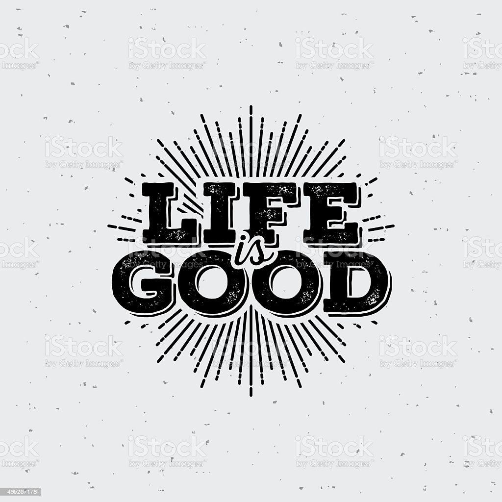 LifeIsGood1 - ilustração de arte em vetor