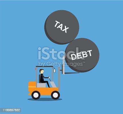 businessman lift up tax and dept