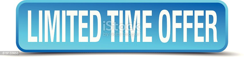 limited time offer blue 3d realistic square isolated button