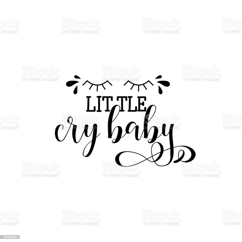 Cry Baby. Handgemalte Schriftzügen und benutzerdefinierte Typografie. - Lizenzfrei Abzeichen Vektorgrafik