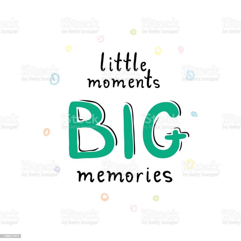 making memories quotes illustrations royalty vector graphics