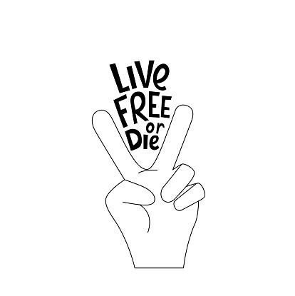 Live free or die handwritten phrase slogan.