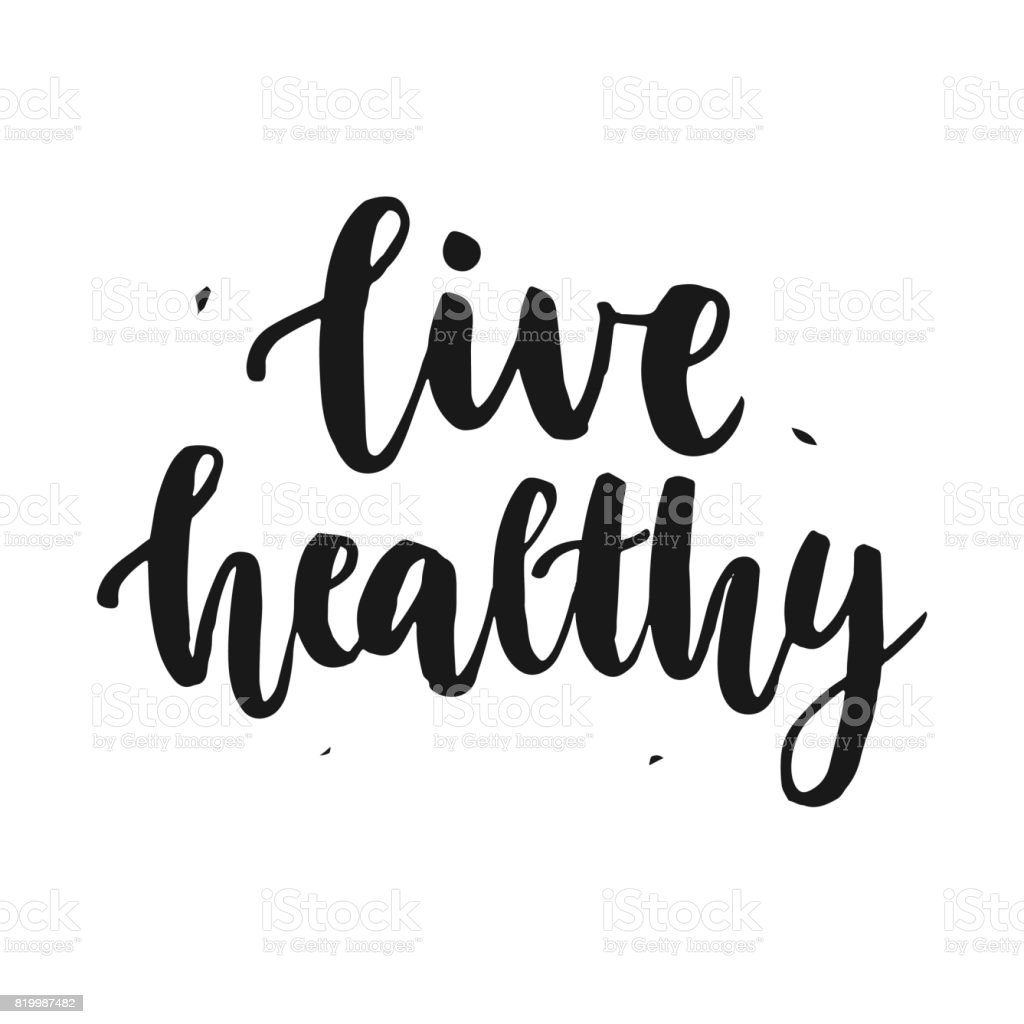 Perfect Live Healthy. Hand Written Lettering Quote Royalty Free Live Healthy Hand  Written Lettering Quote