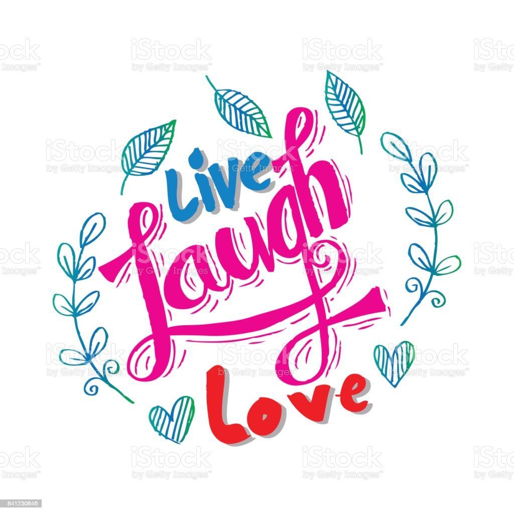 Live Laugh Love Hand Lettered Words