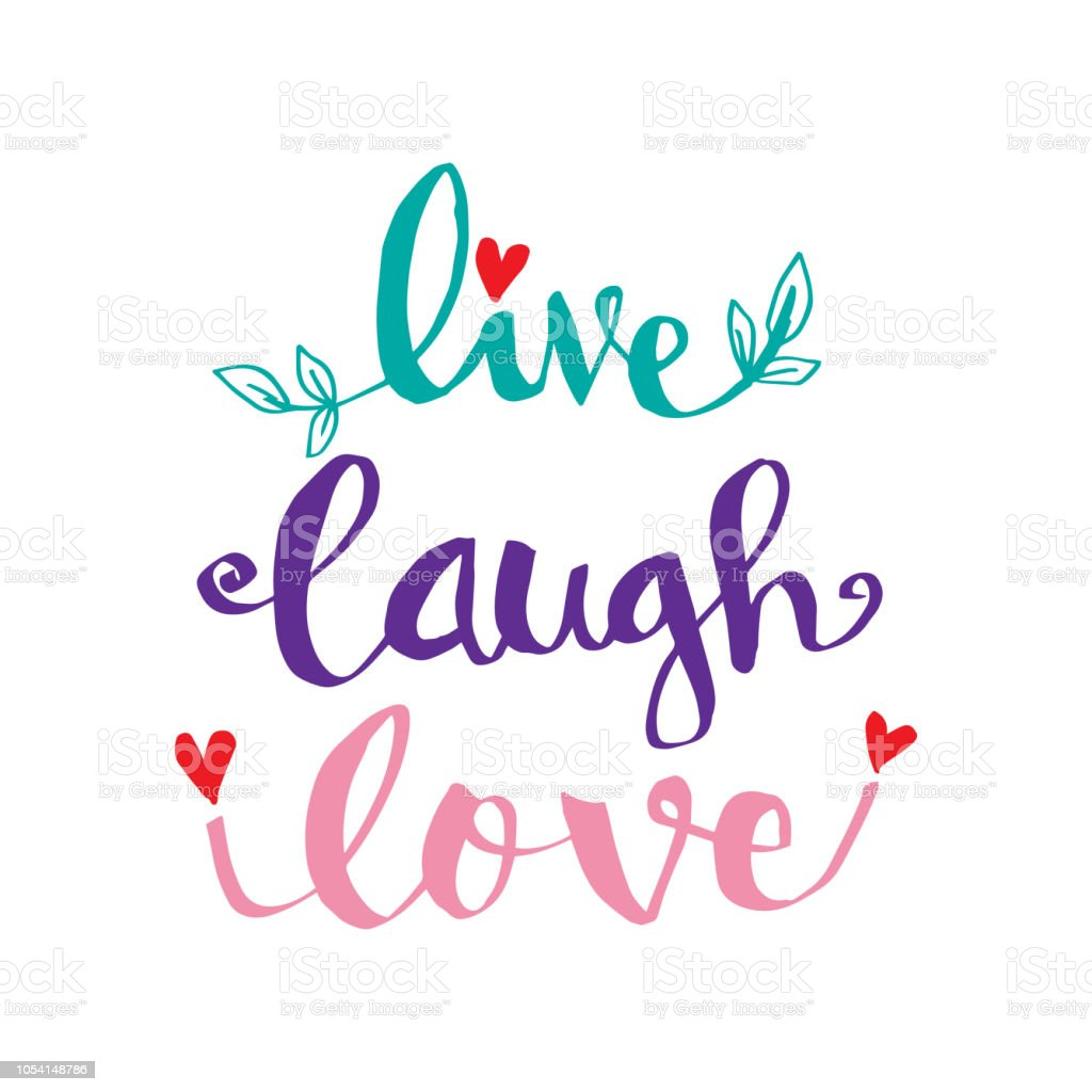 Live Laugh Love Hand Lettering Motivational Quote Stock ...