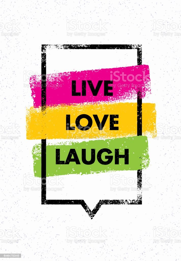 Live Love Laugh Inspiring Creative Motivation Quote Vector ...