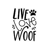 istock Live Love Woof- text, with paw print. 1208095911