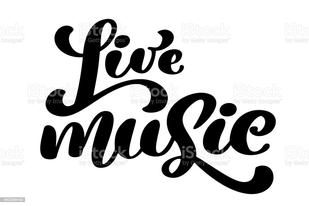 Live Music Sign Icon Karaoke Symbol Modern Calligraphy Quote Hand
