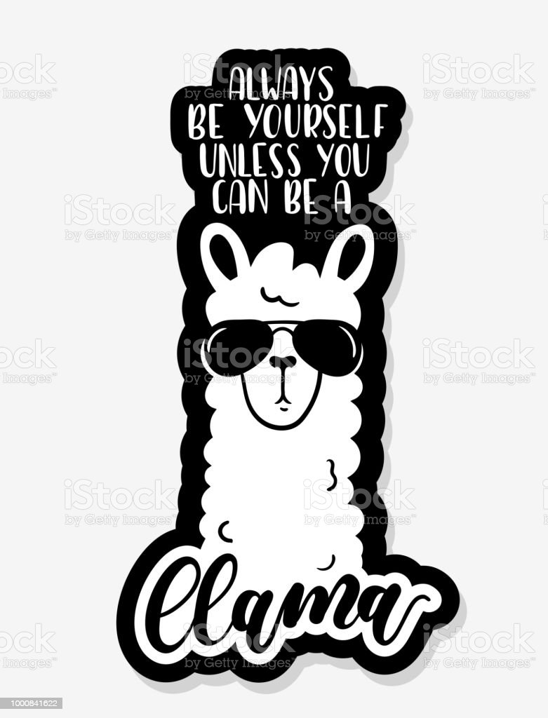 Download Llama Bagde With Lettering Inscription Always Be Yourself ...