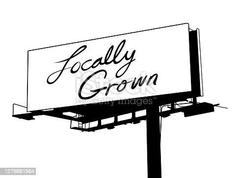 istock Locally Grown Billboard Sign 1279681564