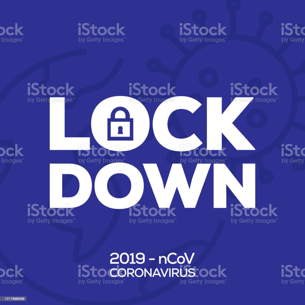 Lockdown Coronavirus Covid19 Pandemic All Of The World Lockdown For Quarantine And Pandemic Stock Illustration Download Image Now Istock