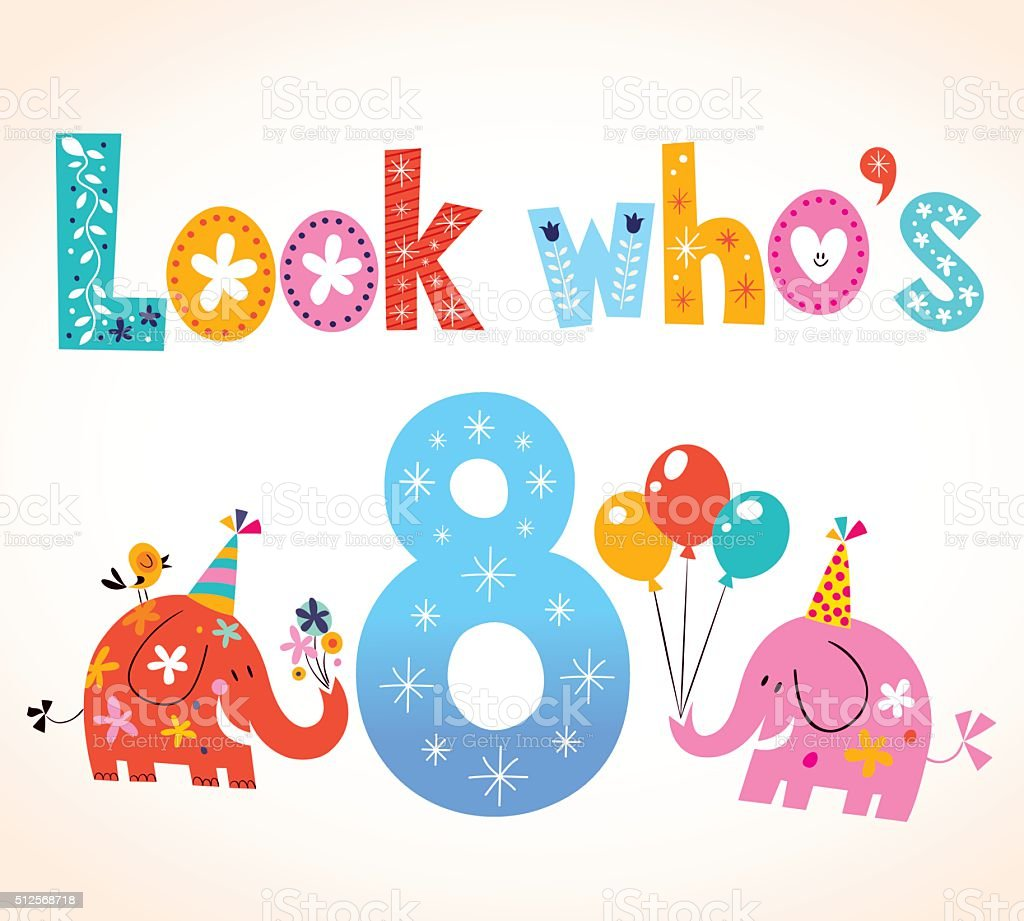 Look Whos Eight 8th Birthday Card Stock Vector Art More Images Of