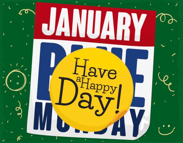 illustrazioni stock, clip art, cartoni animati e icone di tendenza di loose-leaf calendar with positive sticker to beat the blue monday - blue monday