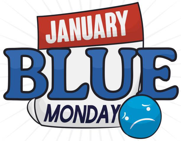illustrazioni stock, clip art, cartoni animati e icone di tendenza di loose-leaf calendar with sad button for blue monday, - blue monday