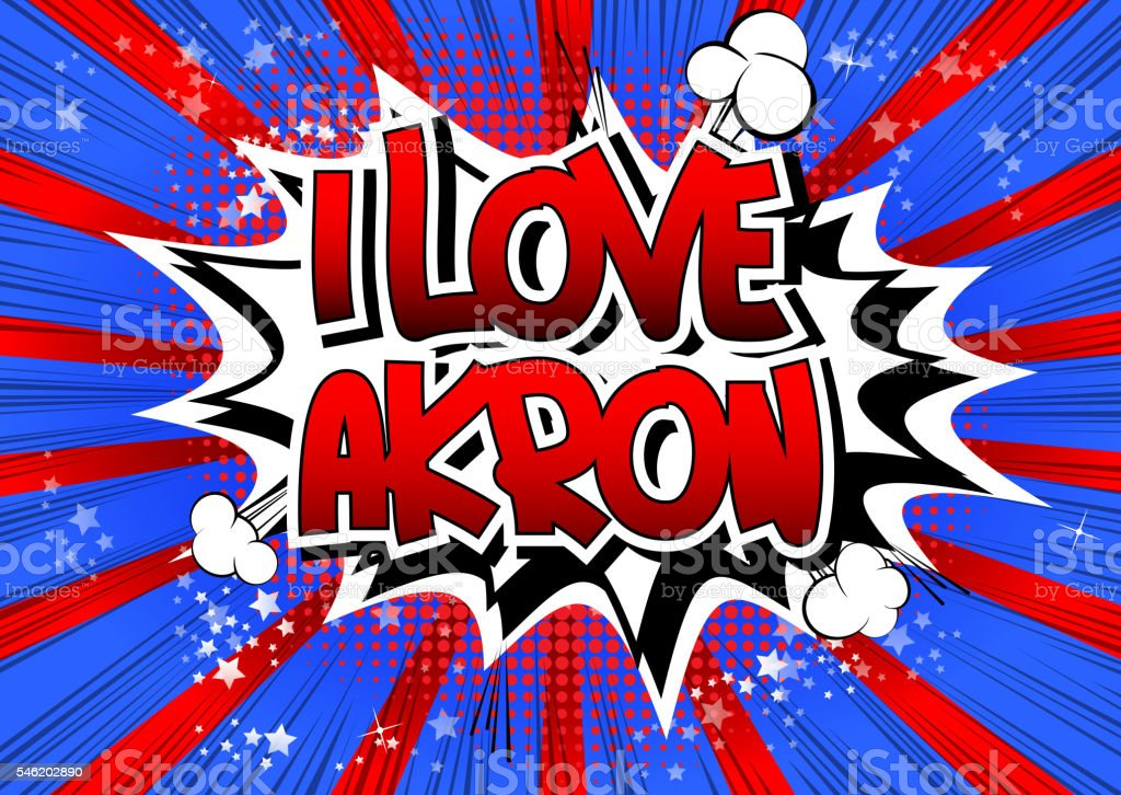 I Love Akron - Comic book style word. vector art illustration