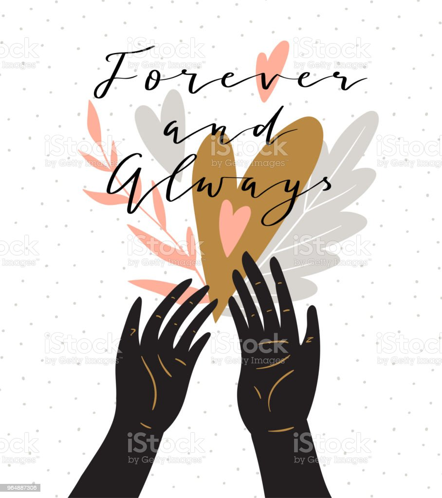 Love background with stylish lettering 'Forever and always'. Stylish vector valentines day greeting love card with hands and heart. royalty-free love background with stylish lettering forever and always stylish vector valentines day greeting love card with hands and heart stock vector art & more images of abstract