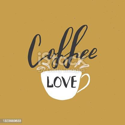istock Love Coffee lettering handwritten sign, Hand drawn grunge calligraphic text. Vector illustration 1323669833