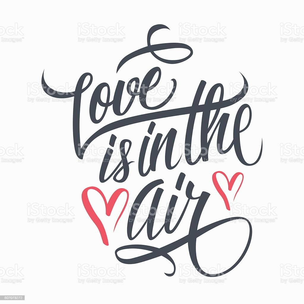 Download Love Is In The Air Hand Lettering Stock Illustration ...