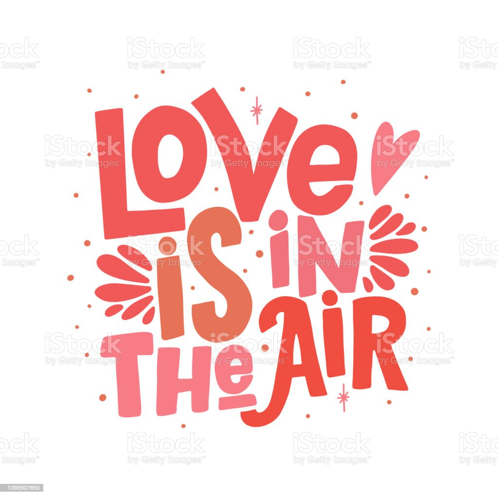 Download Love Is In The Air Vector Lettering Clip Art Isolated On ...