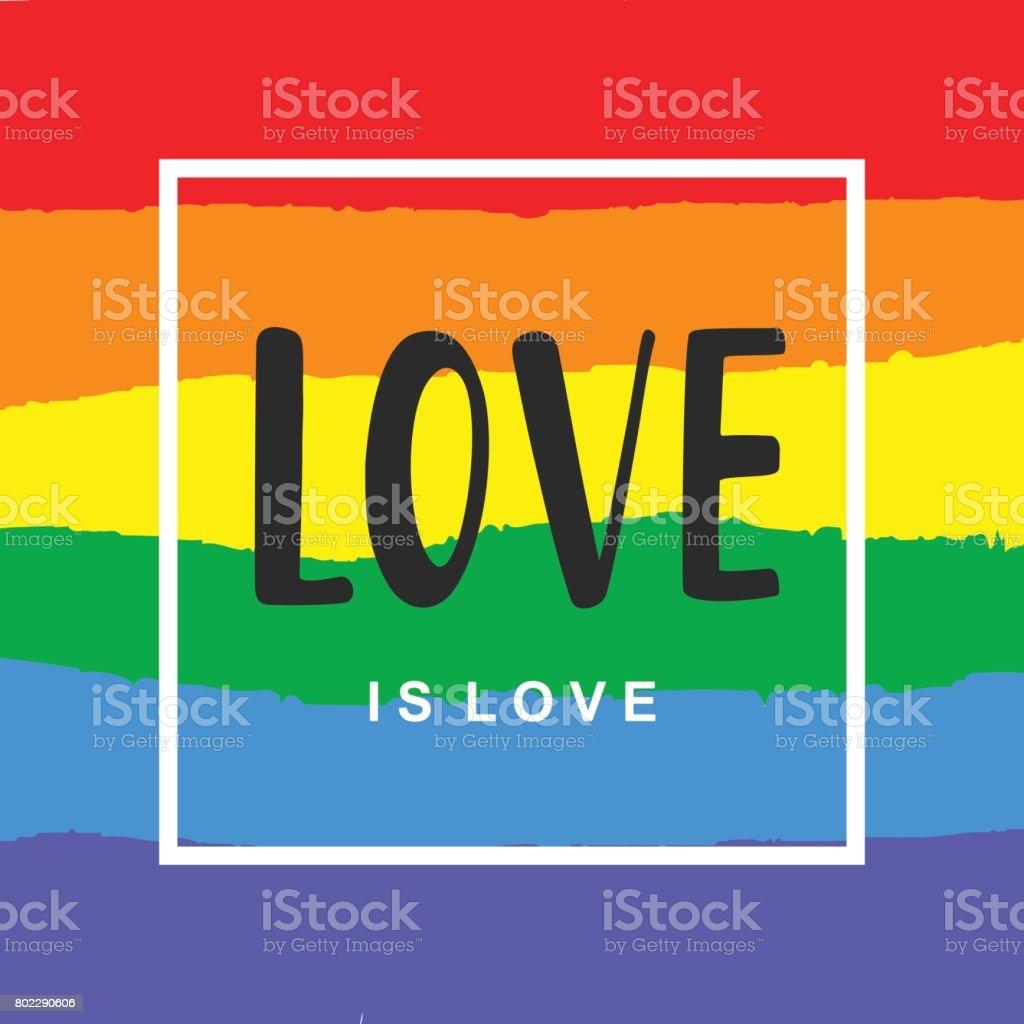 El amor es amor. Cartel de Gay Pride inspirador con bandera del espectro del arco iris - ilustración de arte vectorial