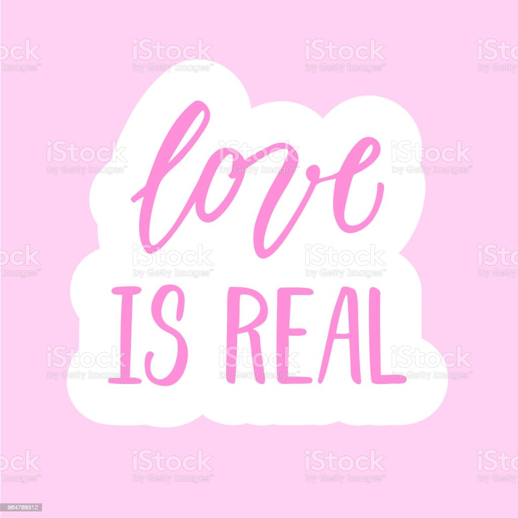 Love is real! calligraphic sticker. royalty-free love is real calligraphic sticker stock vector art & more images of decoration