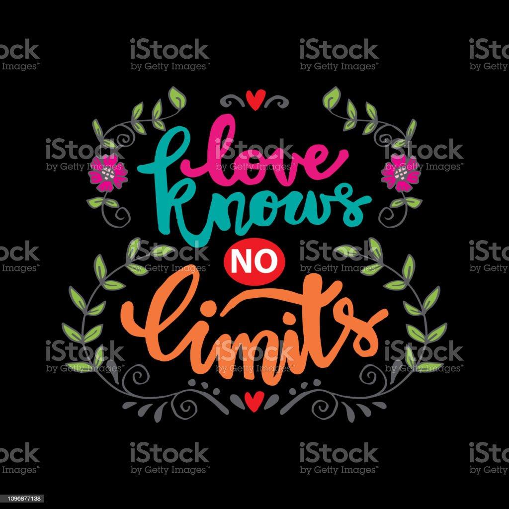 Liefde Kent Geen Grenzen Motiverende Citaat Stockvectorkunst