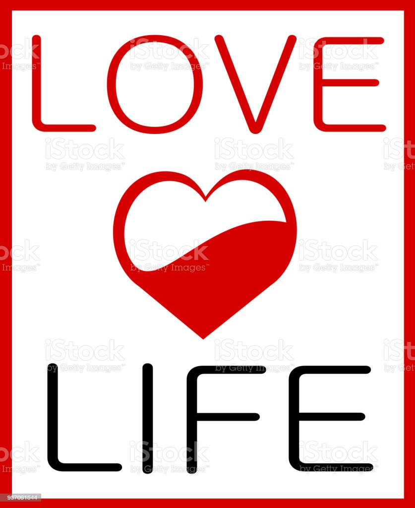Love Life Stock Vector Art More Images Of Art 957091544 Istock