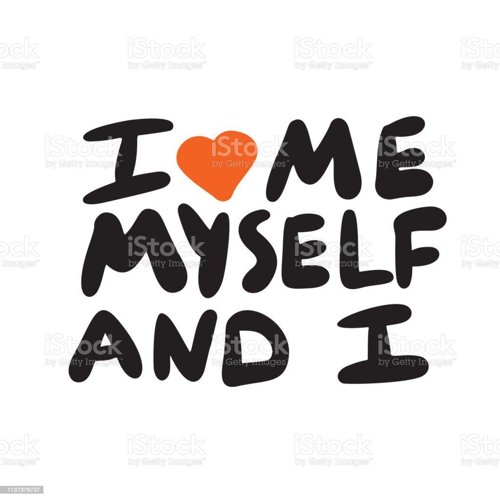 Ich liebe mich selbst
