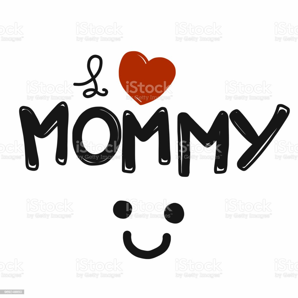 58b0f16bf3 I love mommy word and smile comic style vector illustration - Illustration .