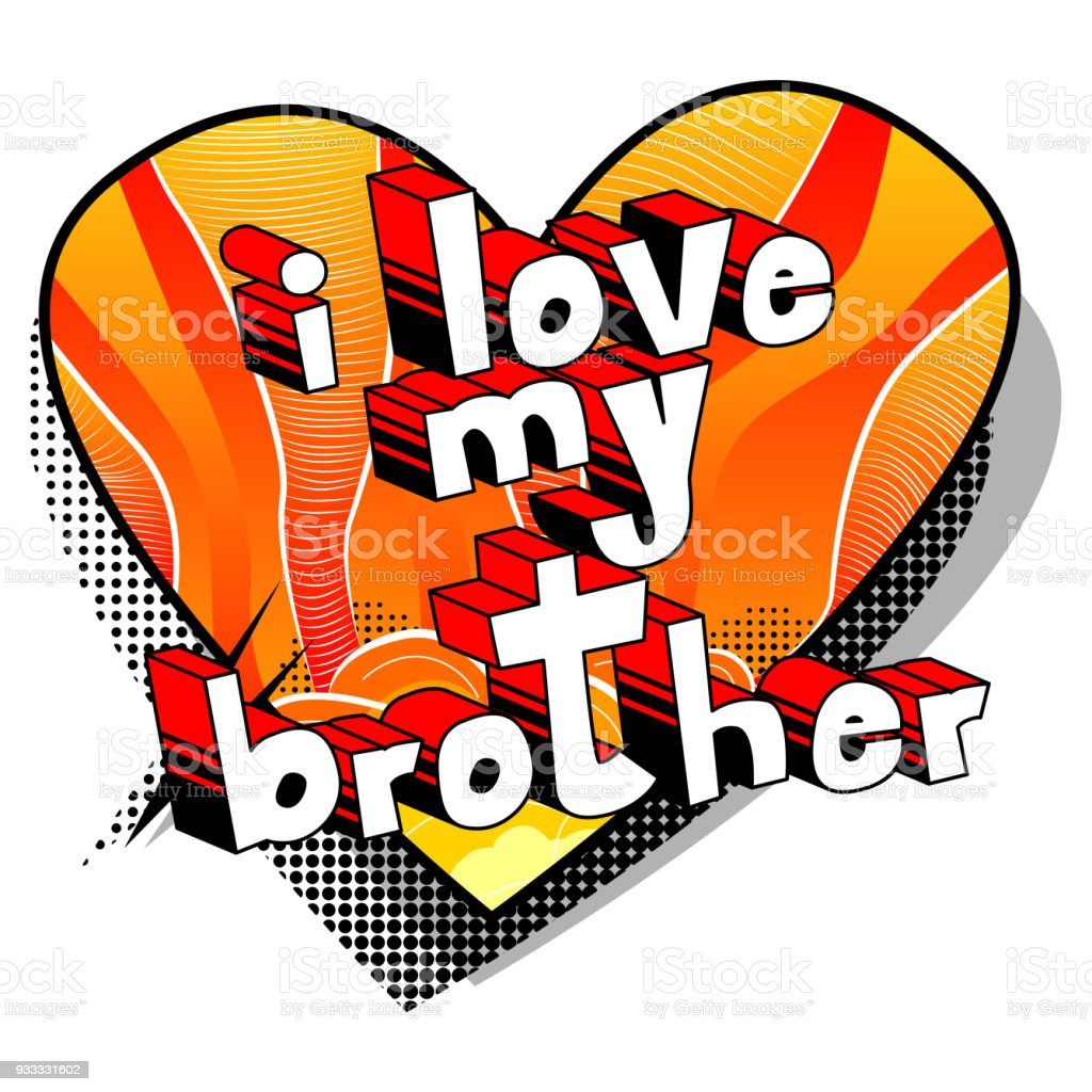 I Love My Brother Stock Vector Art More Images Of Abstract