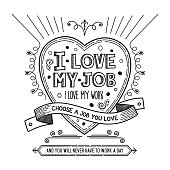 """Hand drawn heart shaped banner with text lettering """"I Love My Job"""""""