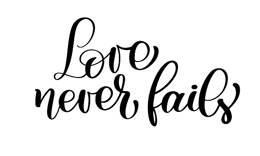 Love never fails christian quote text, hand lettering typography design. Vector valentine Illustration design for holiday greeting card and for photo overlays, t-shirt print, flyer, poster design, mug