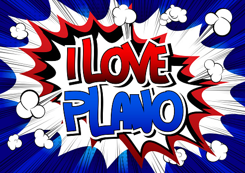 I Love Plano - Comic book style word.