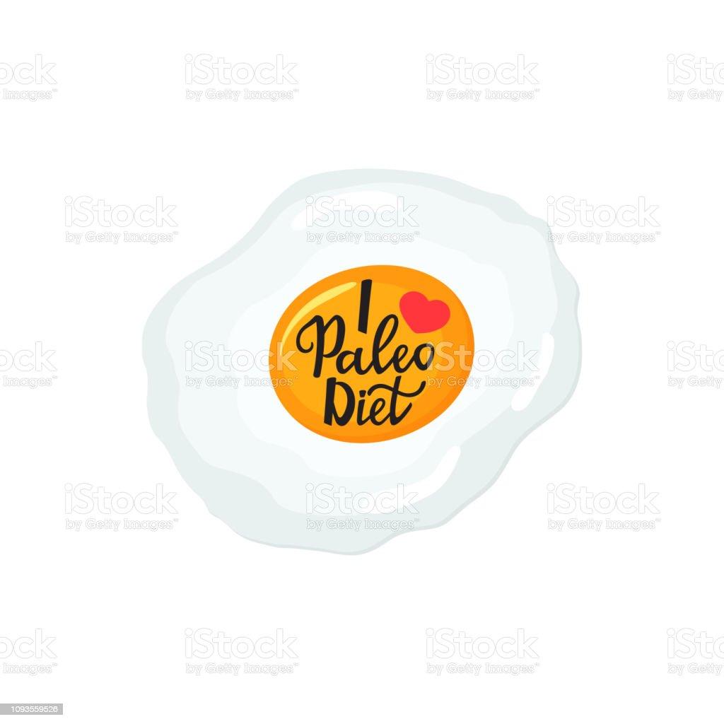 Ich liebe die Paleo Diät - hand gezeichneten Schrift. Gebratenes Ei gesundes Frühstück. – Vektorgrafik