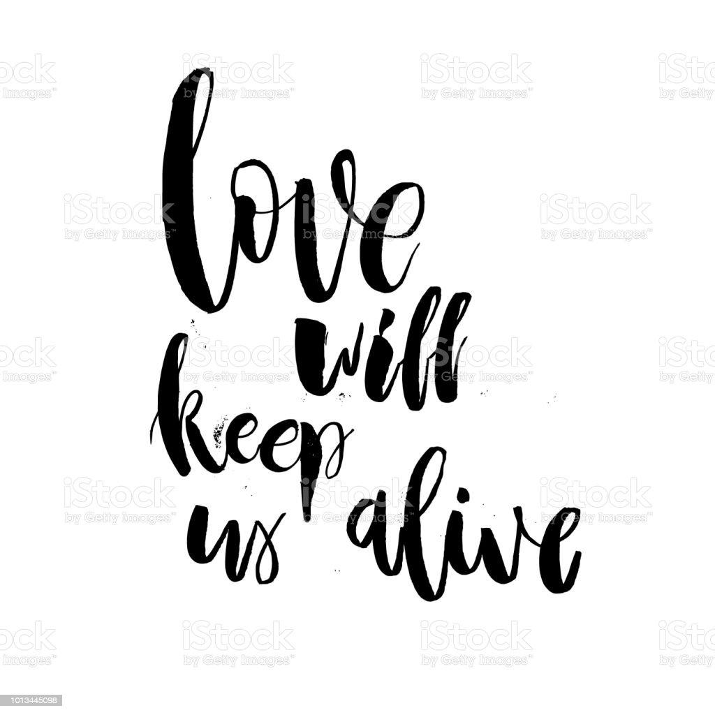 Liefde Zal Houden Ons Leven Valentine Belettering Tekst