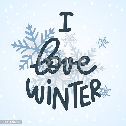 istock I love winter hand Drawing with snowflake, Winter design background for content online or web, banner, and template, Simple cartoon flat style. illustration Vector EPS 10 1337086542