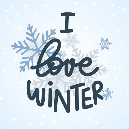 I love winter hand Drawing with snowflake, Winter design background for content online or web, banner, and template, Simple cartoon flat style. illustration Vector EPS 10