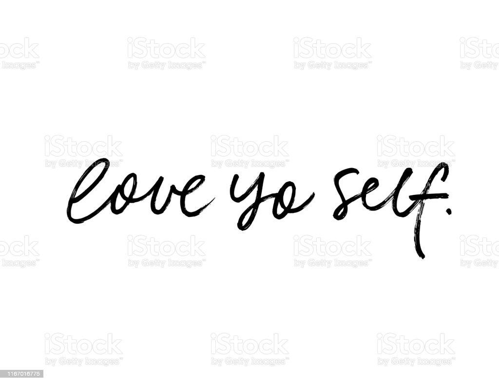 Love Yo Self Modern Vector Brush Calligraphy Motivating