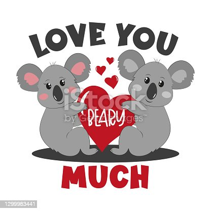 Love You Beary Much - happy greeting for Valentine's day with cute koalas and heart.