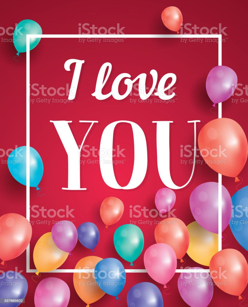 I Love You Card With Flying Balloons And White Frame Stock Vector ...
