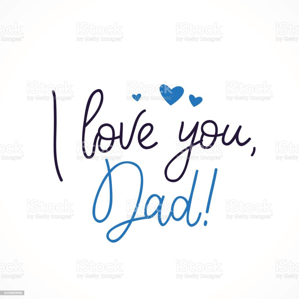 I love you dad calligraphy stock illustration download - I love you daddy download ...