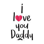 I love you daddy with cute heart, Father's day card vector illustration.
