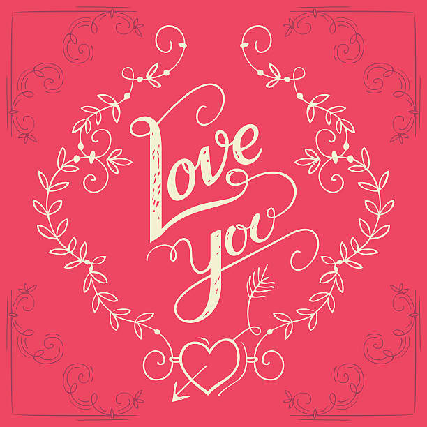 Love you hand-lettering card Love you hand-lettering typography greeting card with floral ornaments boyfriend stock illustrations