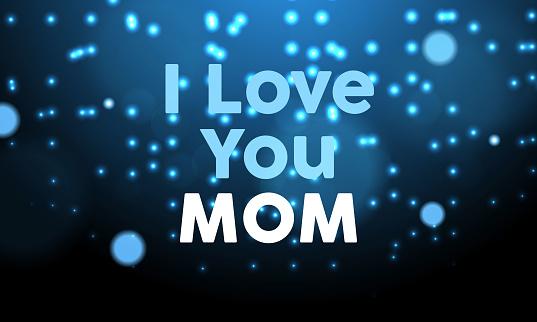 I Love You Mom Banner Design