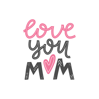 Love you mom lettering card.